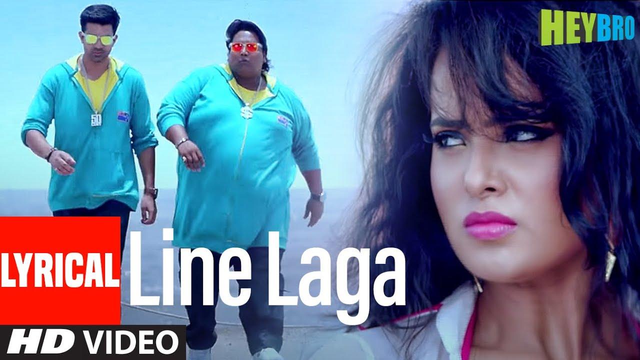 'Line Laga' FULL LYRICAL VIDEO Song | Hey Bro | Mika Singh Feat. Anu Malik | Ganesh Achary