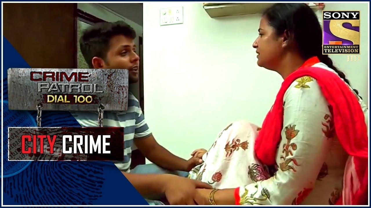 City Crime   Crime Patrol   वडोडरा क्राइम केस   Mumbai
