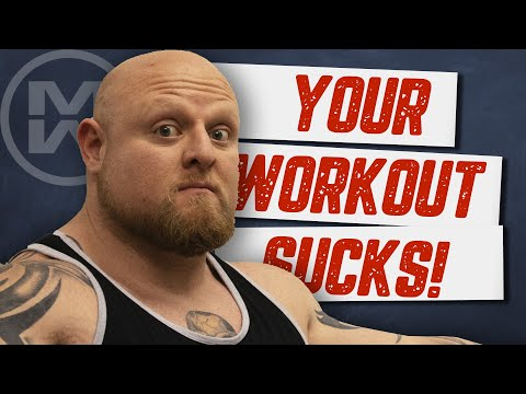 Why Your Workout Sucks!
