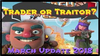 Clash of Clans - Are you a Trader or Traitor? (March Update)