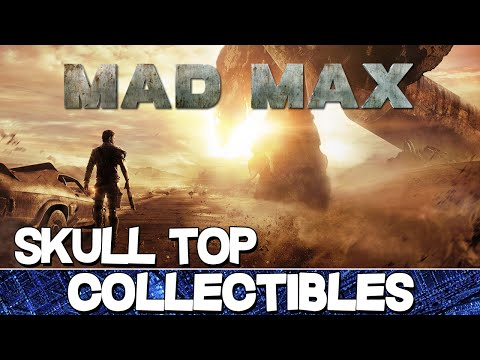 Mad Max | Skull Top Camp All Collectibles Guide (History Relic/Insignia/Scrap)