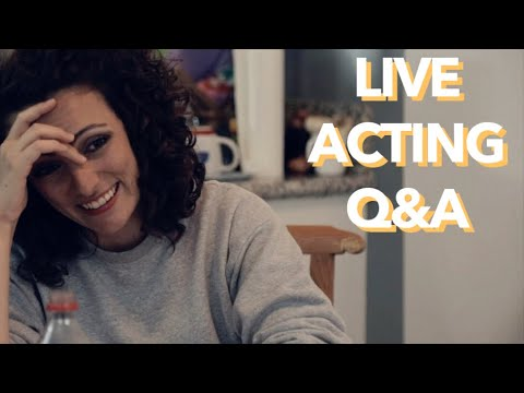 🔴  Acting Advice - Q&A