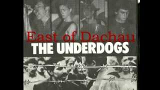 The Underdogs - East of Dachau.flv