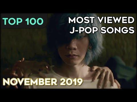 [TOP 100] MOST VIEWED J-POP SONGS - NOVEMBER 2019