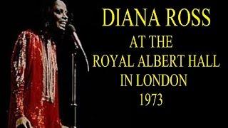 Diana Ross  At The Royal Albert Hall 1973 (Full Concert)