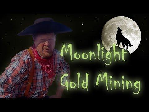 Allan's Gold Mining - Moonlight Gold Mining !!!