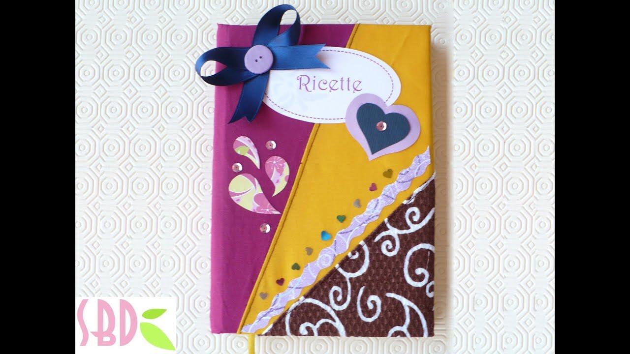 Super Tutorial: Rivestimento Ricettario con stoffa - Cookbook folding  LR61