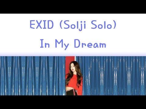Free Download Exid (solji)  In My Dream Lyrics Han/rom/eng Mp3 dan Mp4