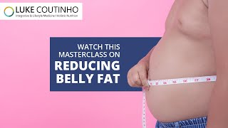 Luke Coutinho   Understanding Belly Fat & Weight Loss