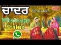 ਚਾਦਰ||Kuldeep Manak Song Status||Toor Films Whatsapp Status Video Download Free