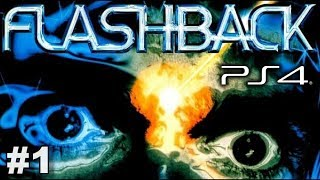 Flashback | PS4  Playthrough - Part 1