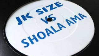 JK Size vs Shola Ama - Youre The One I Love (Dub)