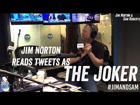 Jim Norton Reads Tweets as the Joker  - Jim Norton & Sam Roberts