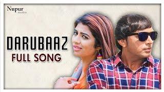 Darubaaz Dev Kumar Deva, Sonika Singh & Miss Ada | New Haryanvi Songs Haryanavi 2018