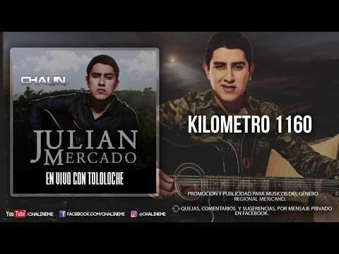 Julian Mercado - Kilometro 1160 (Con Tololoche) (2017)