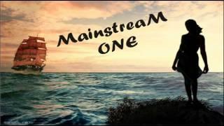 MainstreaM One - Море