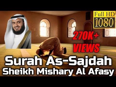 Surah As-Sajdah FULL  سُوۡرَةُ السَّجدَة Sheikh Mishary Al Afasy - English & Arabic Translation