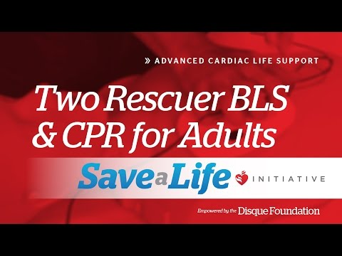 3f. Two Rescuer BLS and CPR for Adults, Advanced Cardiac Life Support (ACLS)