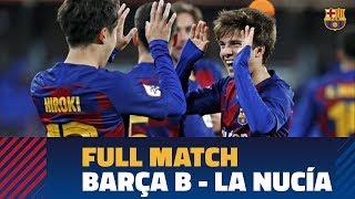RETRANSMISIÓN | Barça B - La Nucía (3-1)