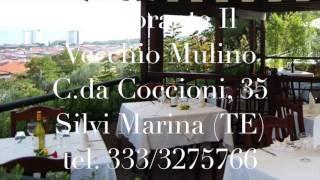 Ristorante Abruzzo:  Il Vecchio Mulino a Silvi