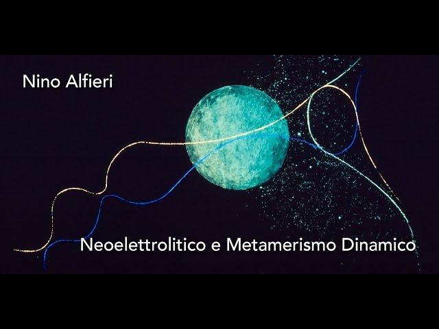 Luce e Colore tra Arte e Design | Nino Alfieri - Neoelettrolitico e Metamerismo Dinamico