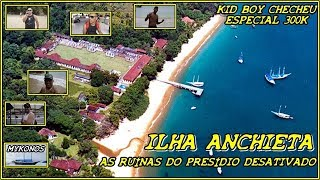 ILHA ANCHIETA #AS RUÍNAS DO PRESÍDIO DESATIVADO
