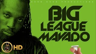 Mavado - Big League (Raw) [Cure Pain Riddim] February 2016