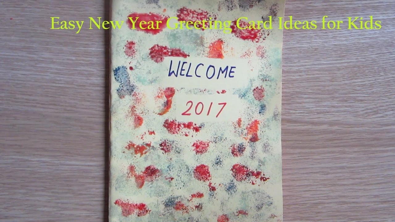 new year greeting card making ideas for kids how to make new year cards at home youtube