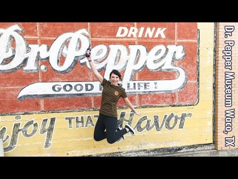 Dr. Pepper Museum, Just what the Doctor Ordered! -Waco, Texas