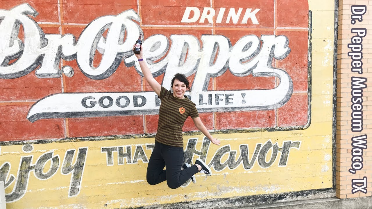 Dr Pepper Museum Just What The Doctor Ordered Waco Texas