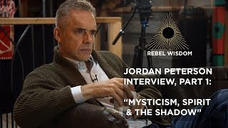 'Mysticism, Spirit and the Shadow' - Jordan Peterson interview part 1