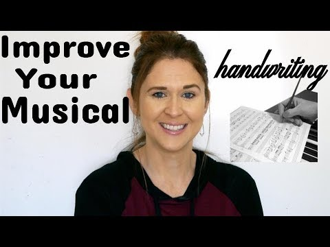 Improve Your Musical Handwriting