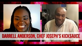 Minority Report | Darrell Anderson, Chef Jospeh's KickSauce #Interview