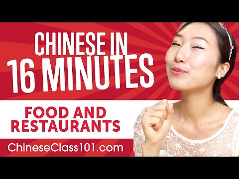 Learn Chinese in 16 Minutes - ALL Food and Restaurants Phrases You Need
