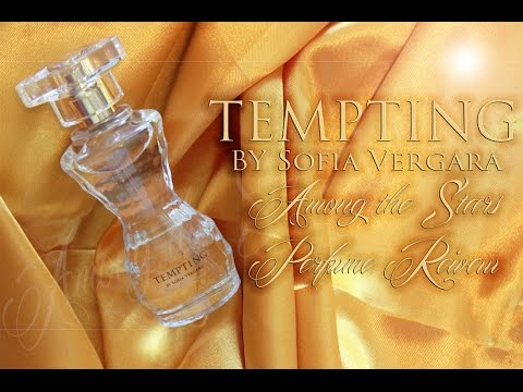 Tempting By Sofia Vergara Perfume Review 🌟 Among The Stars Perfume Reviews 🌟