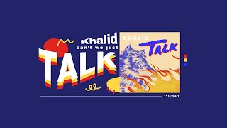 THAISUB | Talk - Khalid [แปลไทย]