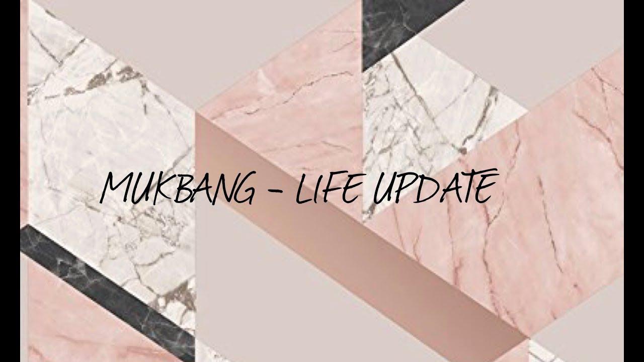 MUKBANG Life Update - nova knjiga, raskid, ciljevi