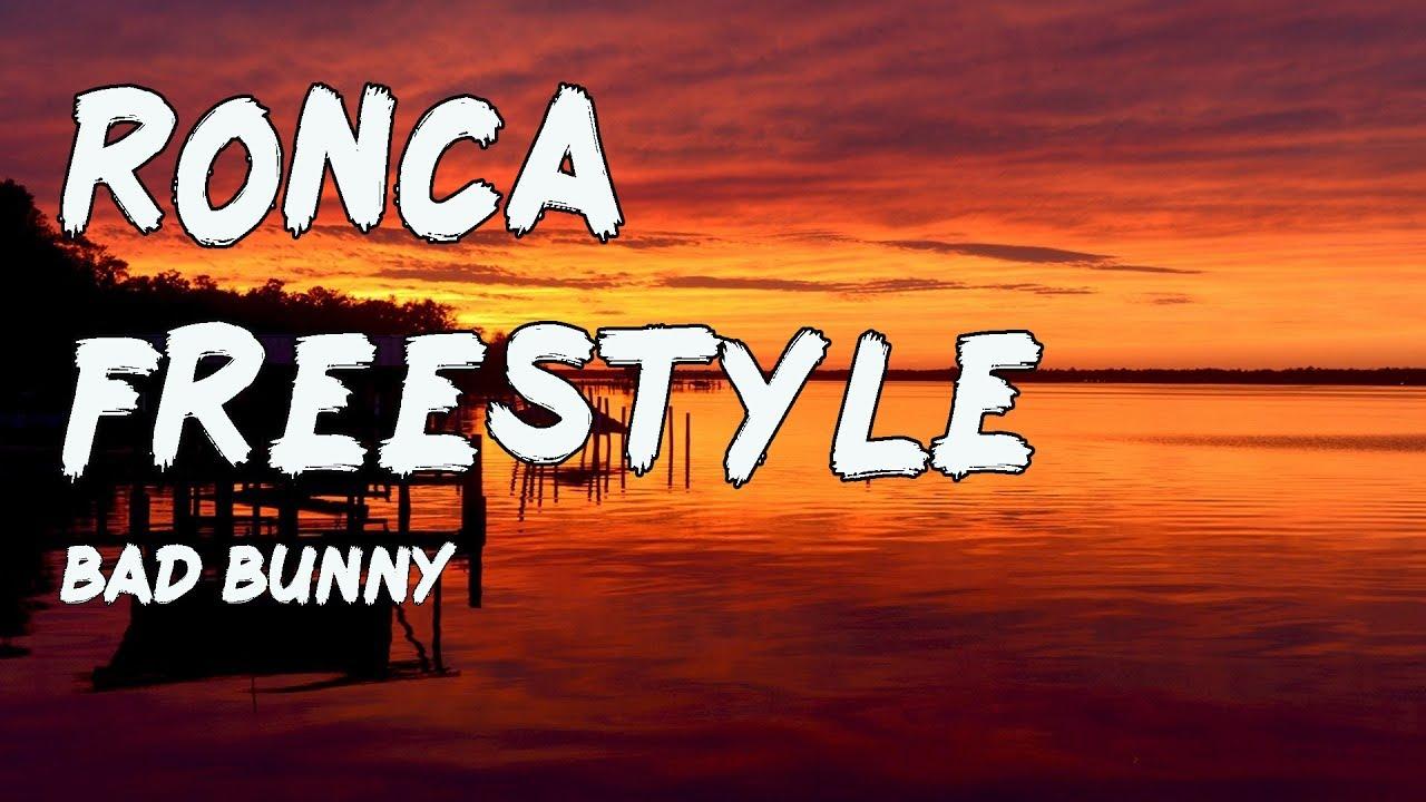 Bad Bunny - RONCA FREESTYLE | Las Que No Iban A Salir (Letra/Lyric)