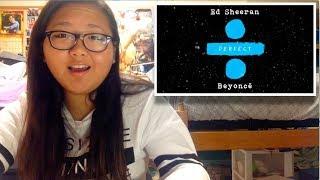 Ed Sheeran - Perfect Duet (with Beyoncé) REACTION!!!