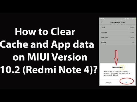 How to Clear Cache and App Data on MIUI Version 10.2 (Redmi Note 4)?