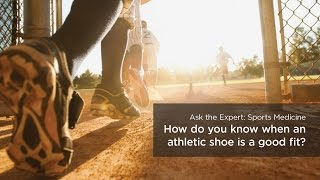 How do you know when an athletic shoe is a good fit?