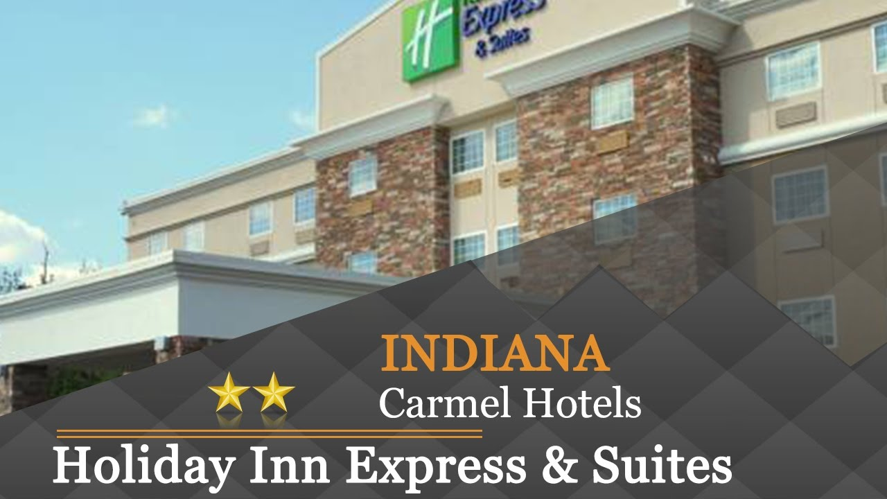 Holiday Inn Express Suites Carmel North Westfield Hotels Indiana