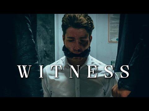 WITNESS (Short Film)