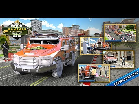 Bank Manager Cash Transit Transport Truck Sim 2018