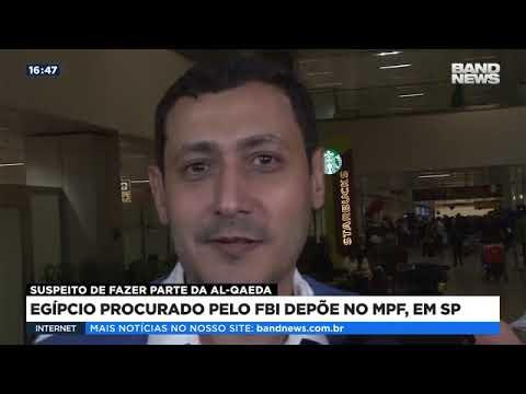 Egípcio procurado pelo FBI depõe no MPF em SP