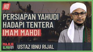 Download Ustaz Ibnu Rijal - Persiapan Yahudi Hadapi Tentera Imam Mahdi