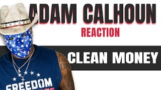 TM Reacts Adam Calhoun - Clean Money (Smooth Banger) 2LM Reaction