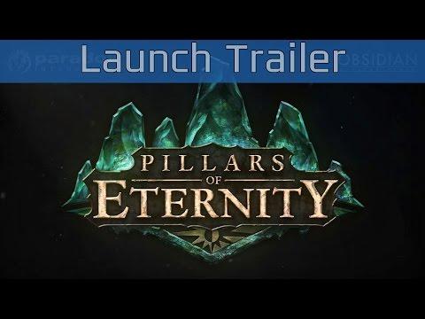 Pillars of Eternity - Launch Trailer [HD 1080P]