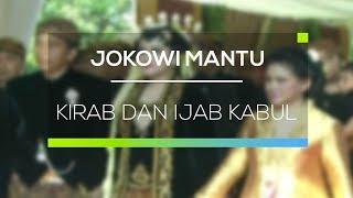 Video Jokowi Mantu - Kirab dan Ijab Kabul download MP3, 3GP, MP4, WEBM, AVI, FLV Oktober 2018