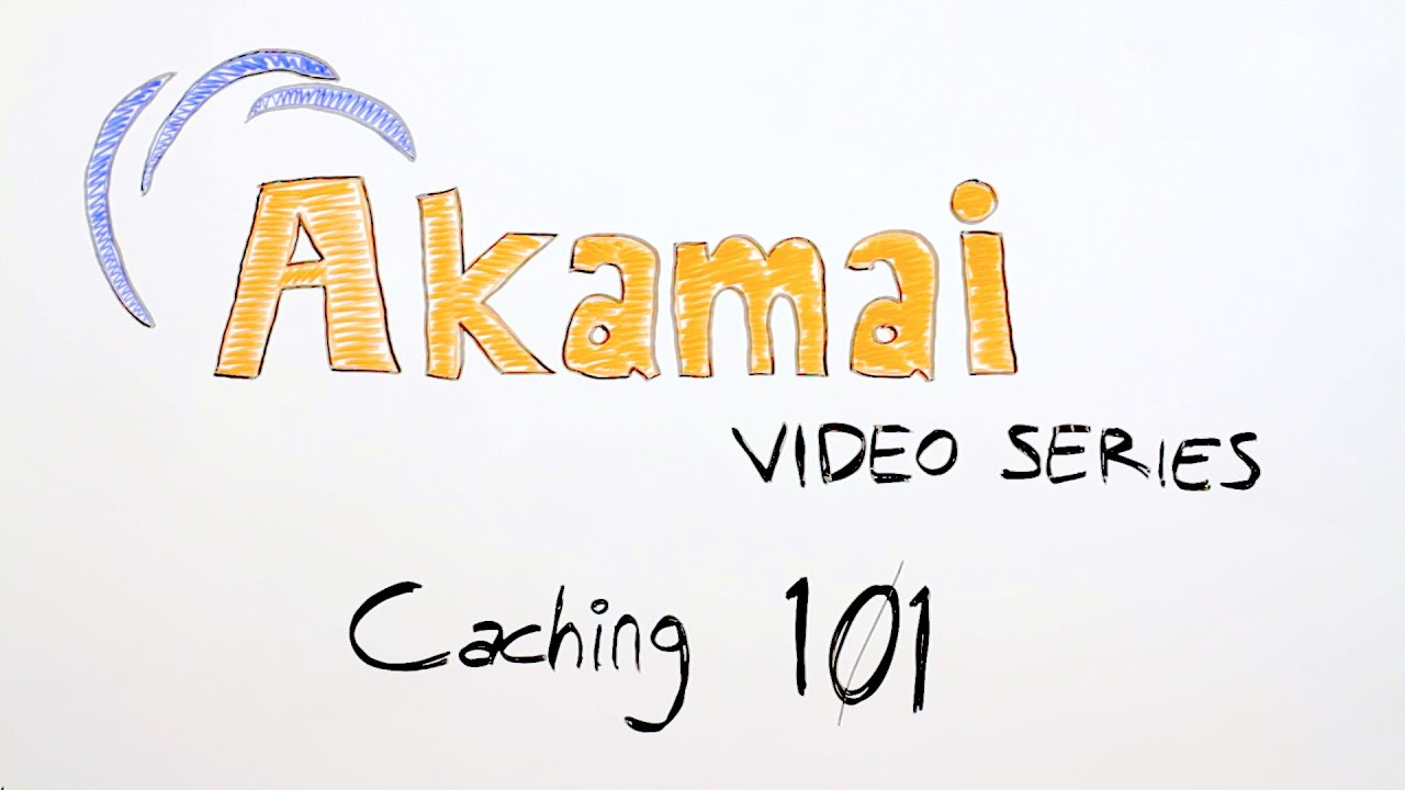 What You Need to Know About Caching - Part 1 | Akamai Developer